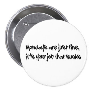 Monday button
