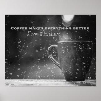 Monday Morning Coffee Poster Print
