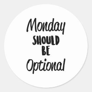 Monday Optional Classic Round Sticker