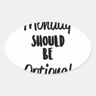 Monday Optional Oval Sticker