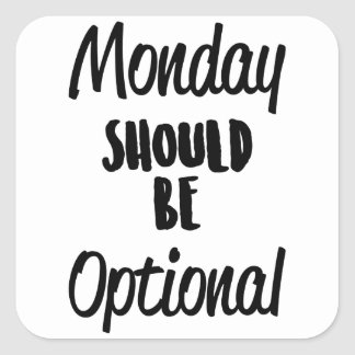 Monday Optional Square Sticker
