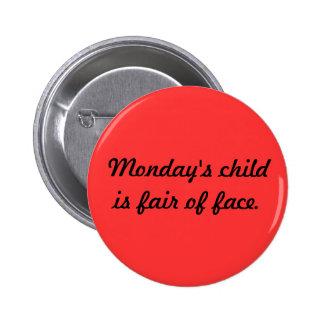 Monday s Child Button