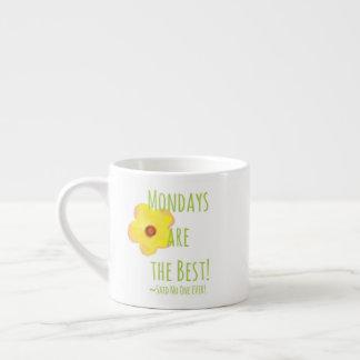 Mondays are the Best! Mug