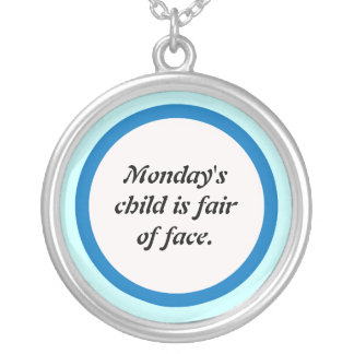 Mondays' child custom necklace