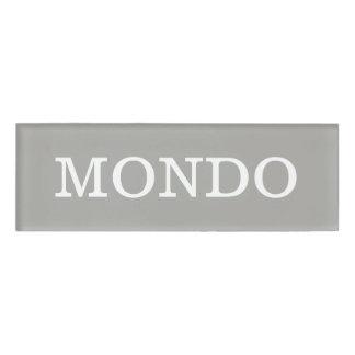 MONDO Name Tag