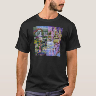 Monet message about flowers. T-Shirt