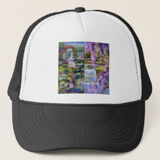 Monet message about flowers. trucker hat