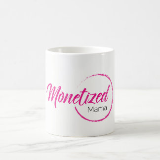 Monetized Mama Mug