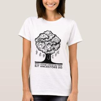 Money & Ancestors T-Shirt