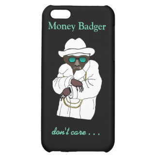 Money Badger Don't Care ~ Or Does He? iPhone 5C Cover