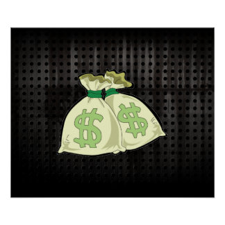 Money Bags; Rugged Posters