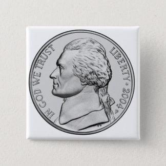 Money button. 15 cm square badge