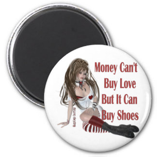 Money Can't Buy Happiness But It Can Buy Shoes 6 Cm Round Magnet