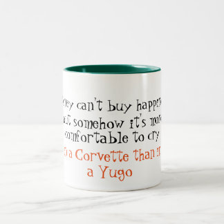 Money can't buy happiness funny mug design