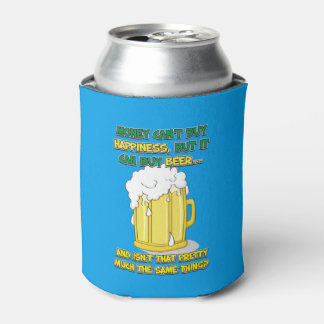 Money Cant buy happiness...it can buy beer Koozie