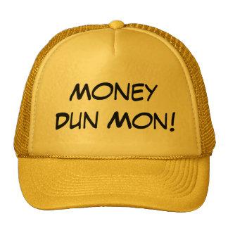 Money Dun Mon! Cap