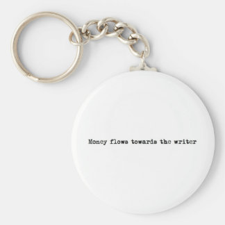 Money flows towards the writer keychains