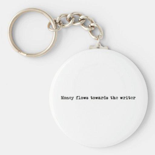 Money flows towards the writer keychains