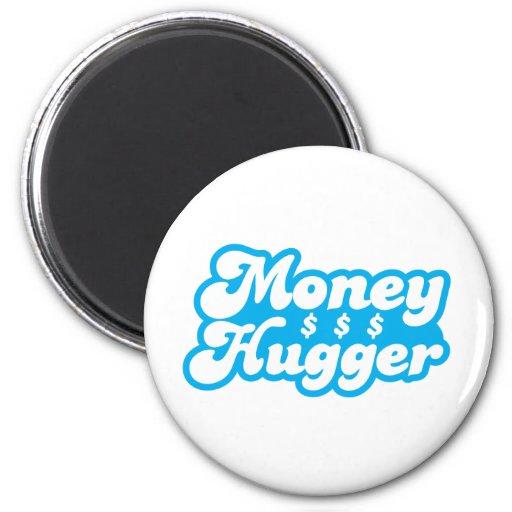 Money Hugger Magnet