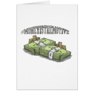 Money is the Motive Collection Card