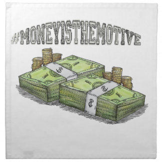 Money is the Motive Collection Napkin