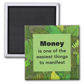 Money Magnet. A positive affirmation Square Magnet