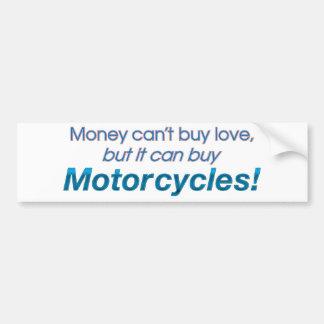 Money & Motorcycles Car Bumper Sticker