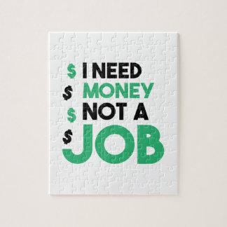 Money Not A Job Jigsaw Puzzle