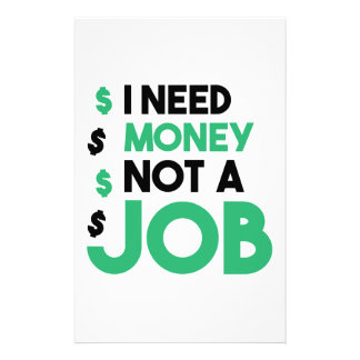 Money Not A Job Stationery