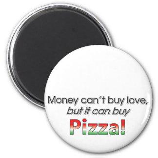 Money & Pizza Fridge Magnet