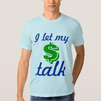 Money Talks tshitt Tees