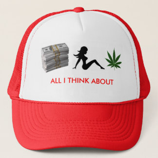money, trucker girl, 1250694960-weed, ALL I THI... Trucker Hat
