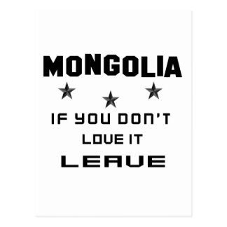 Mongolia If you don't love it, Leave Postcard