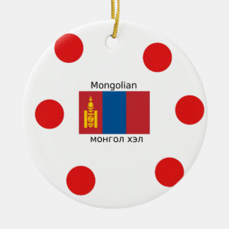 Mongolian Language And Mongolia Flag Design Ceramic Ornament