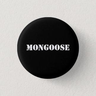 MONGOOSE button