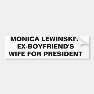 MONICA LEWINSKI'S BUMPER STICKER