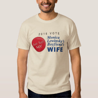 Monica Lewinskys Boyfriends Wife T Shirt