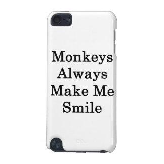 Monkeys Always Make Me Smile iPod Touch 5G Case