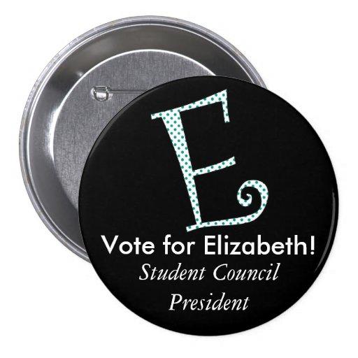 Monogrammed Campaign Button - Letter E