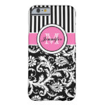 Monogrammed Pink, Black, White Striped Damask Barely There iPhone 6 Case
