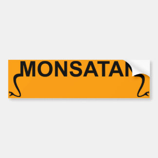 Monsatan Bumper Sticker