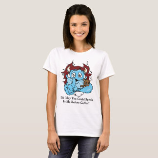 Monster Before Coffee Funny Novelty T-Shirt