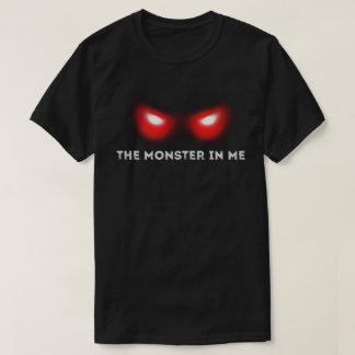 Monster In Me T-Shirt