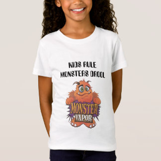 monster vapor, KIDS RULE MONSTERS DROOL T-Shirt