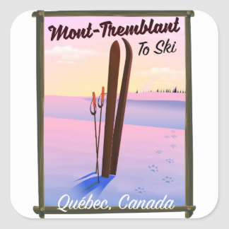 Mont-Tremblant Québec Ski poster. Square Sticker