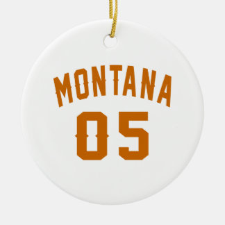 Montana 05 Birthday Designs Round Ceramic Decoration