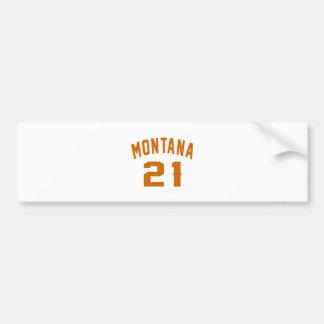 Montana 21 Birthday Designs Bumper Sticker