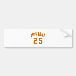 Montana 25 Birthday Designs Bumper Sticker