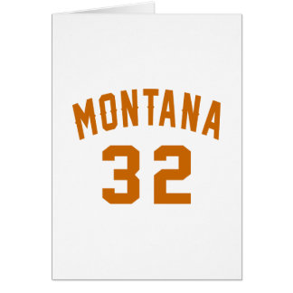 Montana 32 Birthday Designs Card