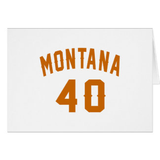 Montana 40 Birthday Designs Card